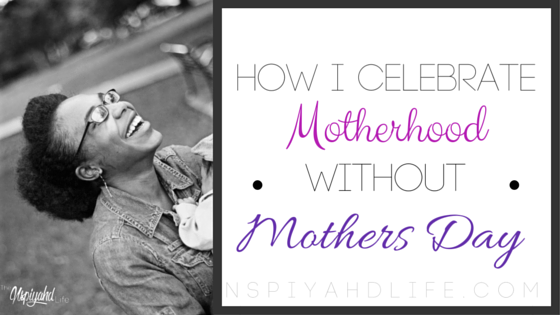black motherhood without mother's day