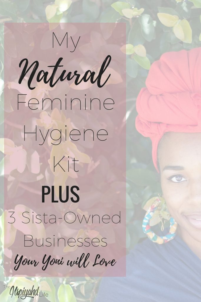 Whats in my natural feminine hygiene kit
